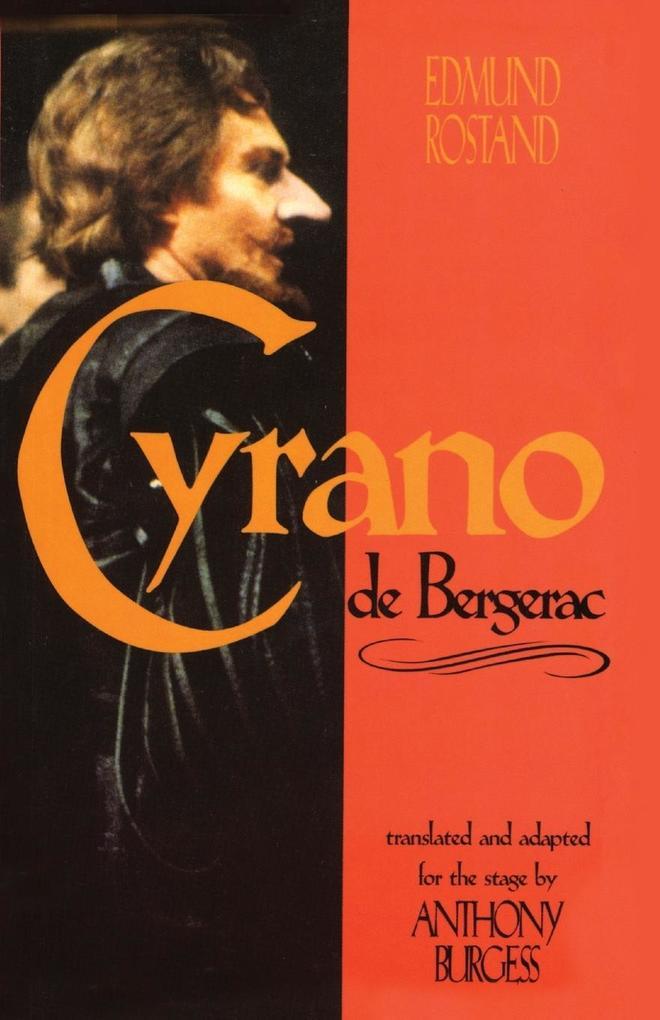 Cyrano de Bergerac: By Edmund Rostand Translated by Anthony Burgess als Taschenbuch