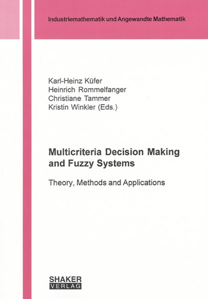 Multicriteria Decision Making and Fuzzy Systems...