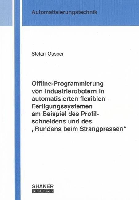 Offline-Programmierung von Industrierobotern in...