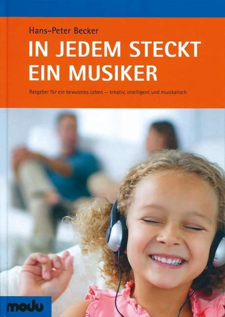 In jedem steckt ein Musiker als Buch von Hans-P...