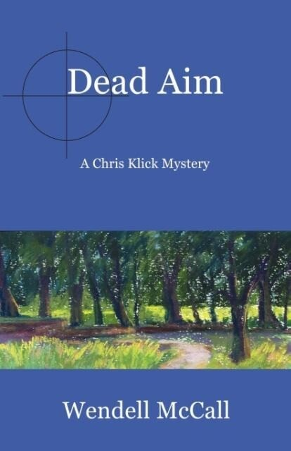 Dead Aim: A Chris Klick Mystery als Taschenbuch