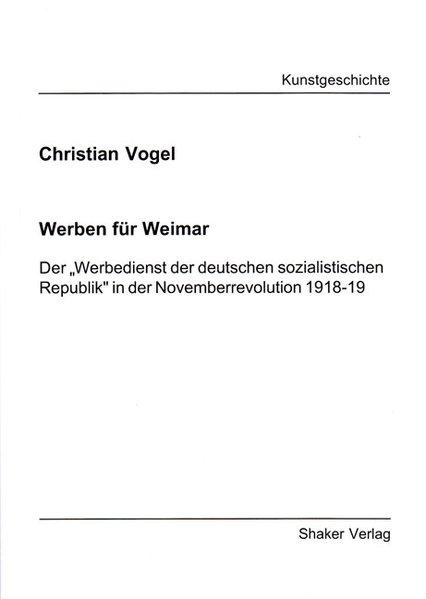 Werben für Weimar als Buch von Christian Vogel