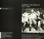 Robert Grumbach 1875-1960