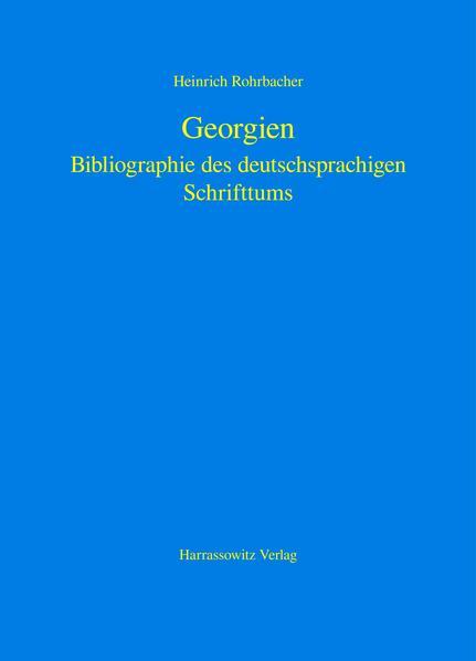 Georgien als Buch von Heinrich Rohrbacher