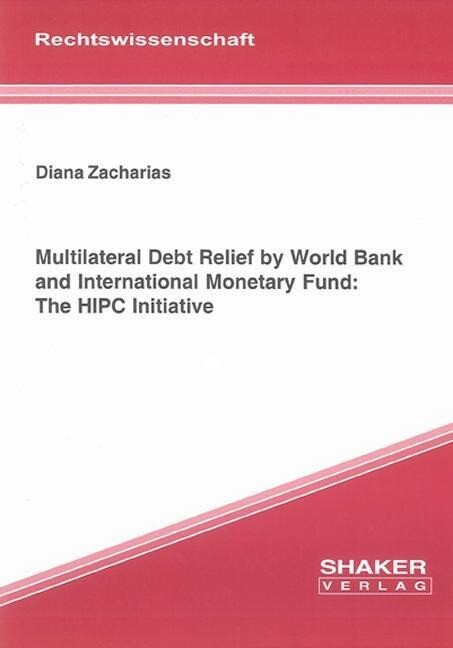 Multilateral Debt Relief by World Bank and Inte...