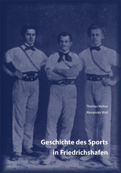 Geschichte des Sports in Friedrichshafen als Bu...