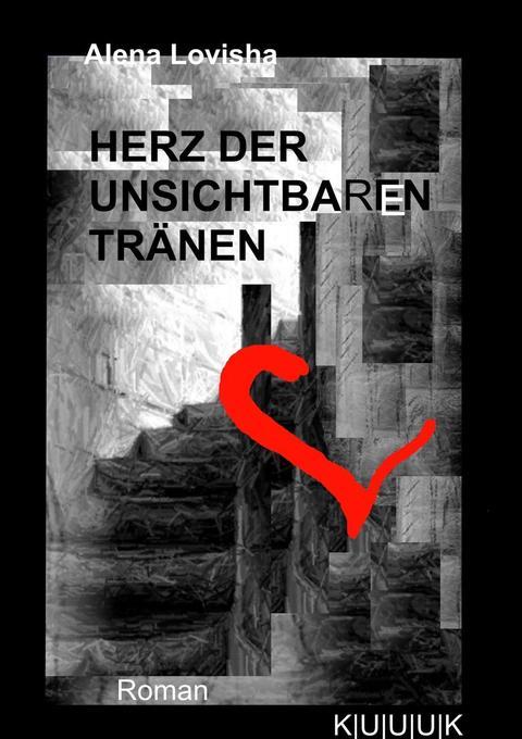 Herz der unsichtbaren Tränen als Buch