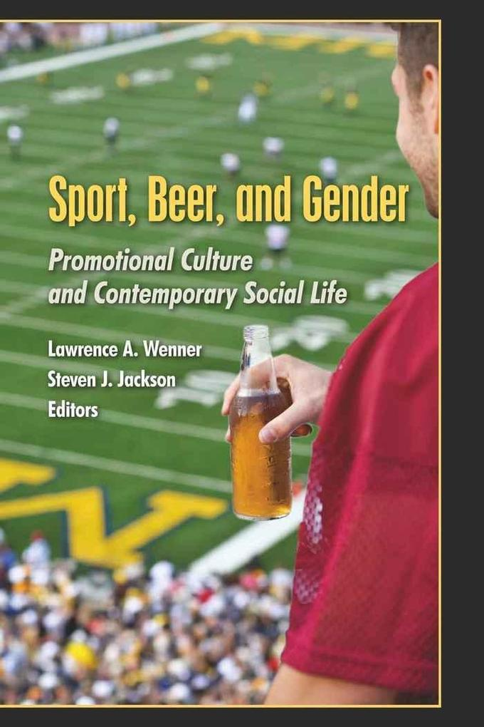 Sport, Beer, and Gender als Buch von