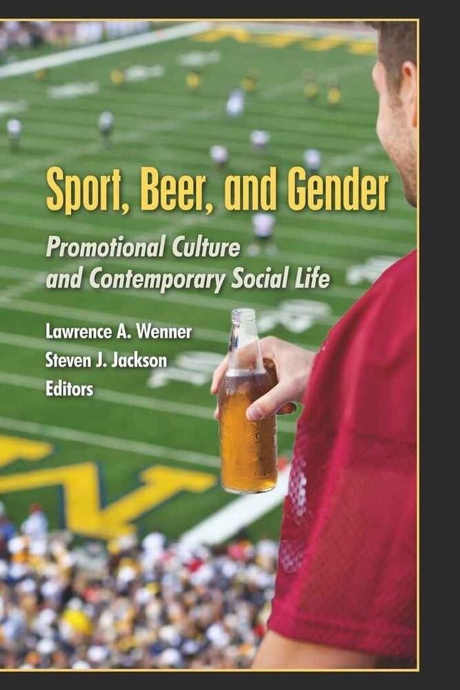 Sport, Beer, and Gender als Buch von
