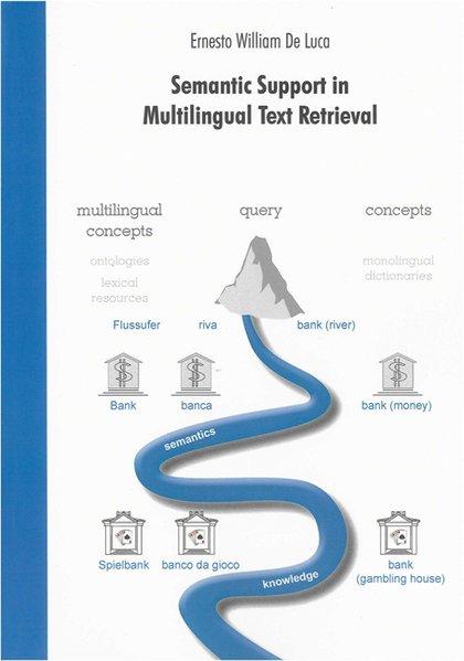 Semantic Support in Multilingual Text Retrieval...