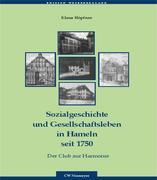 Sozialgeschichte und Gesellschaftsleben in Hameln seit 1750
