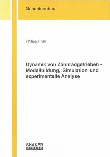 Dynamik von Zahnradgetrieben - Modellbildung, S...