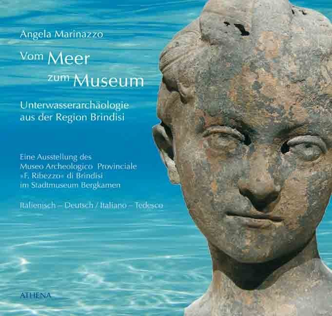 Dal mare al Museo / Vom Meer zum Museum als Buc...