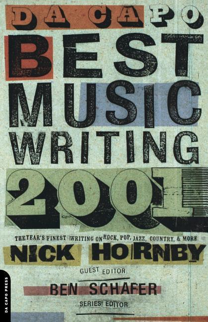 Da Capo Best Music Writing: The Year's Finest Writing on Rock, Pop, Jazz, Country, and More als Taschenbuch