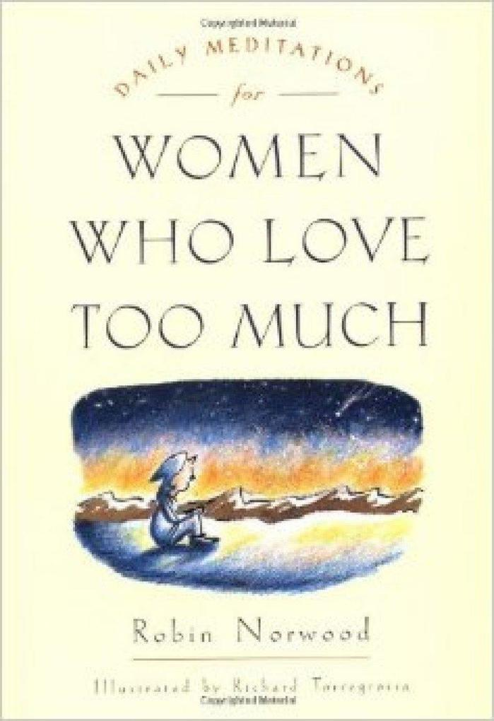 Daily Meditations for Women Who Love Too Much als Taschenbuch