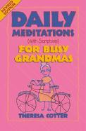 Daily Meditations with Scripture for Busy Grandmas als Taschenbuch