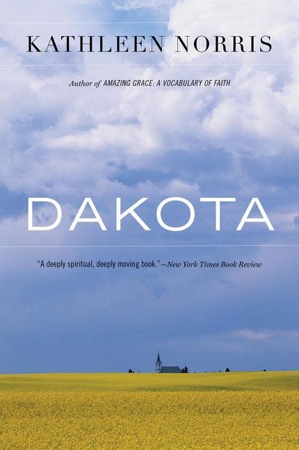Dakota: A Spiritual Geography als Taschenbuch