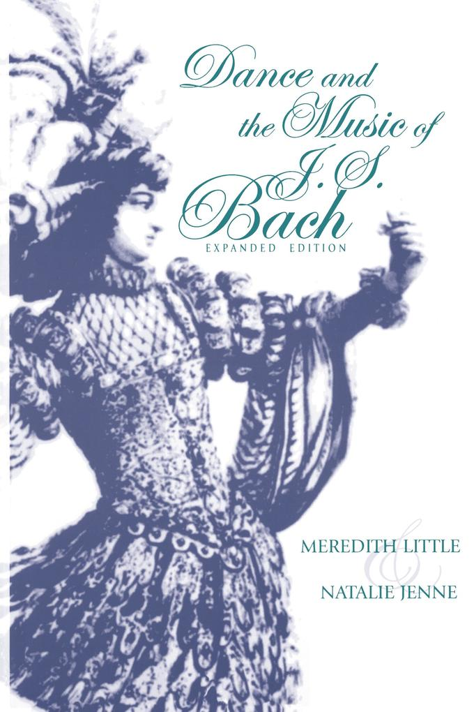 Dance and the Music of J. S. Bach als Taschenbuch