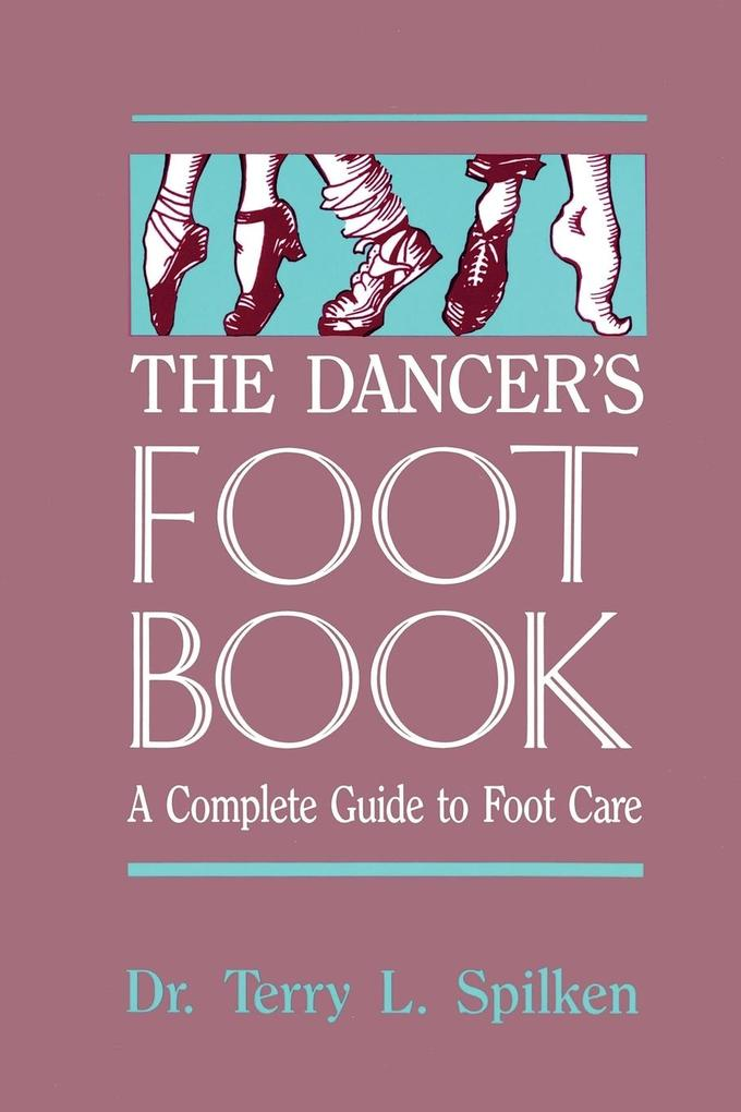 The Dancer's Foot Book als Taschenbuch