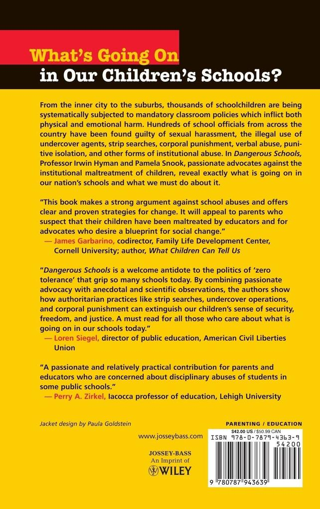 Dangerous Schools: What We Can Do about the Physical and Emotional Abuse of Our Children als Buch
