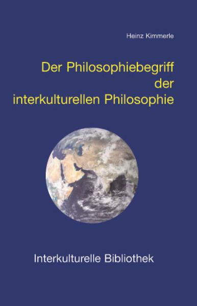 Der Philosophiebegriff der interkulturellen Phi...