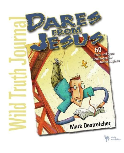 Dares from Jesus-Wild Truth Journal als Taschenbuch