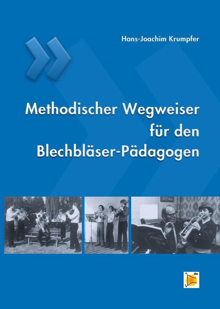 Methodischer Wegweiser für den Blechbläser-Päda...