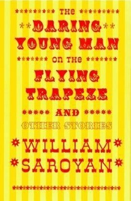 The Daring Young Man on the Flying Trapeze: And Other Stories als Taschenbuch