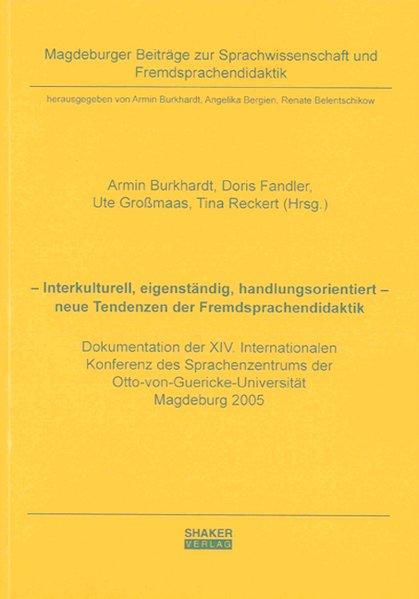 Interkulturell, eigenständig, handlungsorientie...