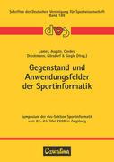 Gegenstand und Anwendungsfelder der Sportinformatik