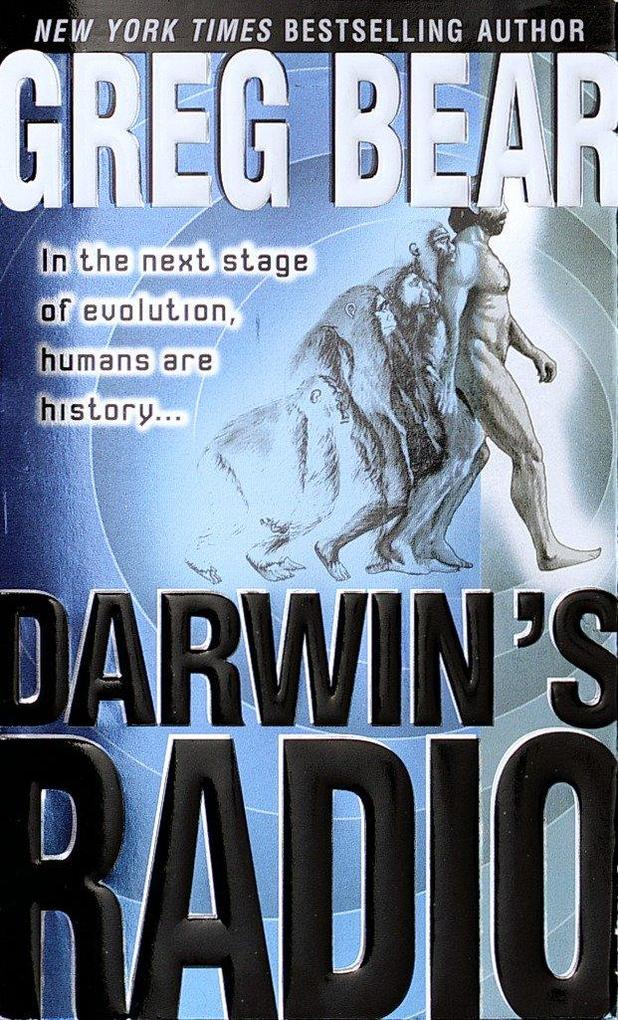 Darwin's Radio: In the Next Stage of Evolution, Humans Are History... als Taschenbuch