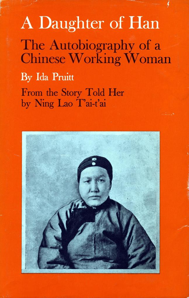 A Daughter of Han: The Autobiography of a Chinese Working Woman als Taschenbuch