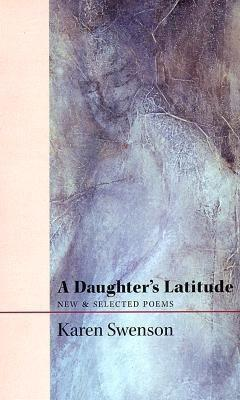 A Daughter's Latitude: New & Selected Poems als Taschenbuch