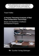 A Practice Theoretical Analysis of Real Time Collaboration Technology: