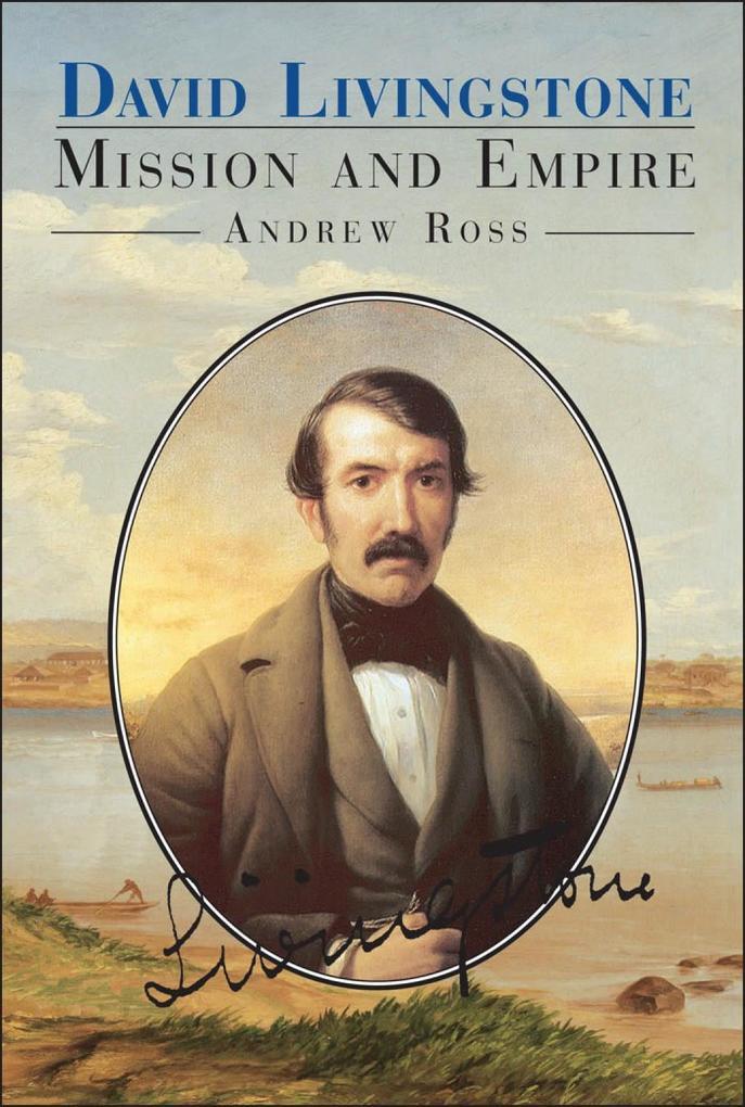 David Livingstone: Mission and Empire als Taschenbuch
