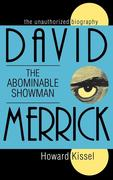 David Merrick: The Abominable Showman