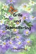 Grille und Schmetterling