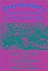 Davy Crockett's Riproarious Shemales and Sentimental Sisters als Buch