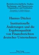 Institutionelle Änderungen und die Ergebnisqualität von Finanzberichten deutscher Unternehmen