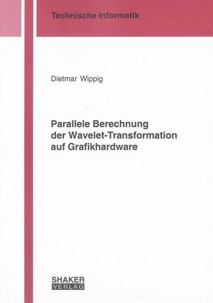 Parallele Berechnung der Wavelet-Transformation...