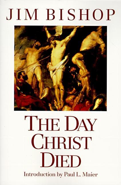 The Day Christ Died als Taschenbuch