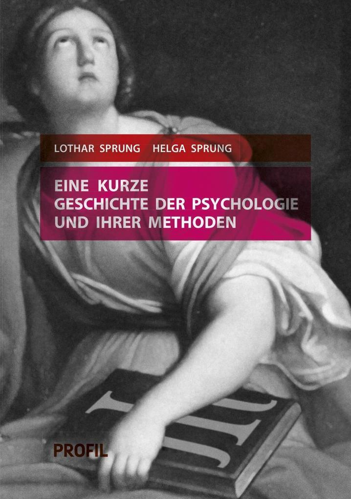 Eine kurze Geschichte der Psychologie und ihrer...
