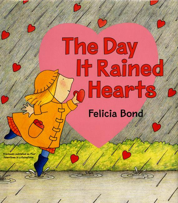The Day It Rained Hearts [With Valentine Stickers] als Buch