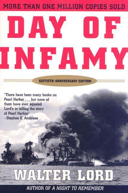 Day of Infamy, 60th Anniversary: The Classic Account of the Bombing of Pearl Harbor als Taschenbuch