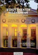 Stadttheater Hildesheim - Die ersten 100 Jahre