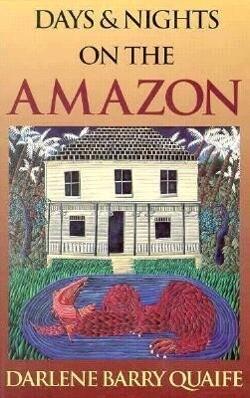 Days and Nights on the Amazon als Taschenbuch