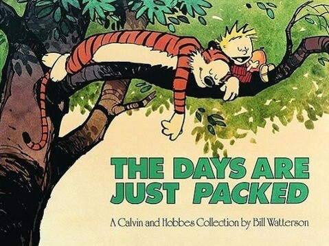 Calvin and Hobbes. The Days Are Just Packed als Taschenbuch