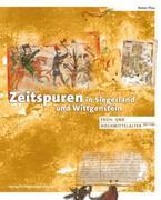 Zeitspuren in Siegerland und Wittgenstein