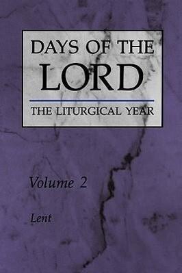 Days of the Lord: Volume 2: Lent als Taschenbuch