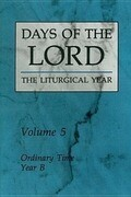 Days of the Lord: Volume 5: Ordinary Time, Year B